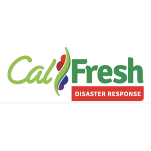 Cal Fresh Disaster Response
